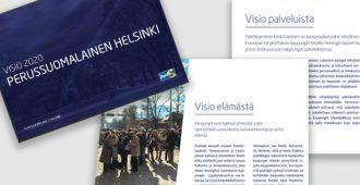 Perussuomalainen Unelma Helsingistä on tehty vapaudesta, joustavuudesta, rohkeudesta, luovasta hulluudesta