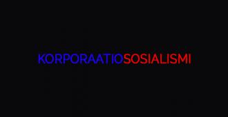 Ongelmana liialliset poliittiset kytkökset ja hyvävelikapitalismi – korporaatiososialismi sotkee yritysmaailman ja politiikan