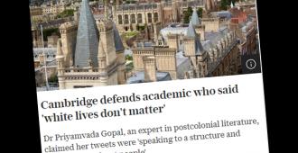 Konservatiivitutkijoita aiemmin painostuksen vuoksi irtisanonut Cambridgen yliopisto puolustaa nyt tutkijaa joka julistaa, ettei valkoisten ihmishengillä ole väliä