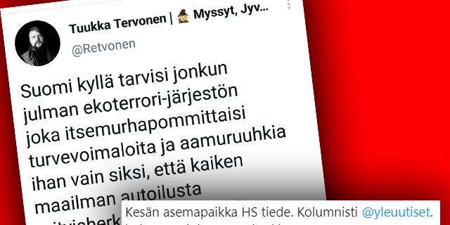 Elokapina-mielenosoitus sai tiedostajat höyrähtämään – Yle-kolumnisti ja HS-tiedetoimittaja Tuukka Tervonen fantasioi jo itsemurhapommituksista